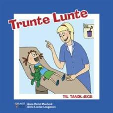 Image of Trunte Lunte til tandlæge (Bog)