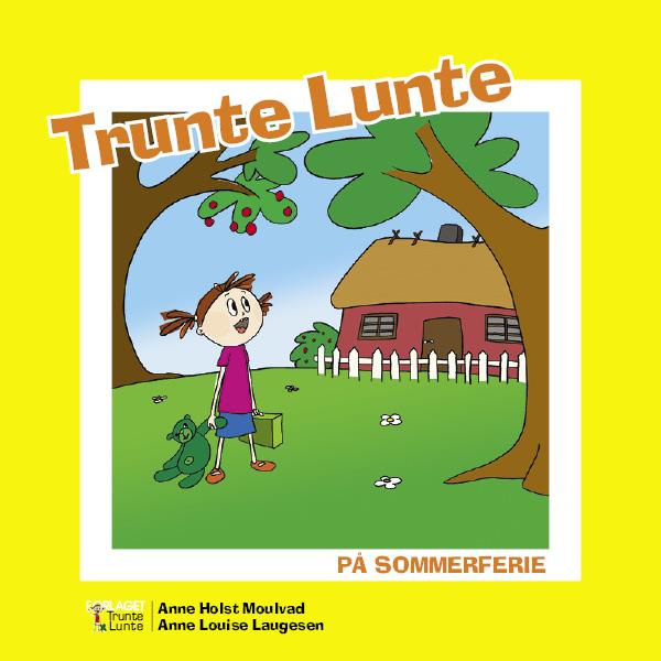 Image of Trunte Lunte på sommerferie (Bog)