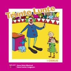 Image of Trunte Lunte i cirkus (Bog)