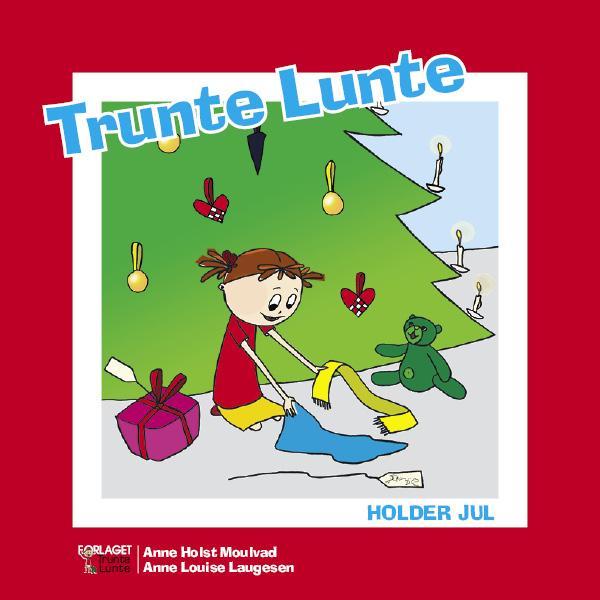 Image of Trunte Lunte holder jul (Bog)