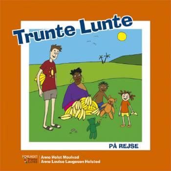 Image of Trunte Lunte på rejse (Bog)