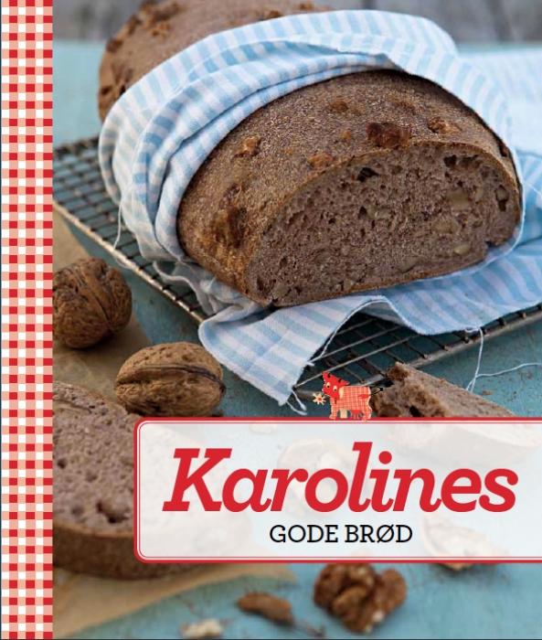 Karolines Gode brød (Bog)