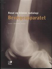 Image of Basal og klinisk radiologi - bevægeapparatet (Bog)