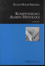 Image of   Kompendium i almen histologi (Bog)