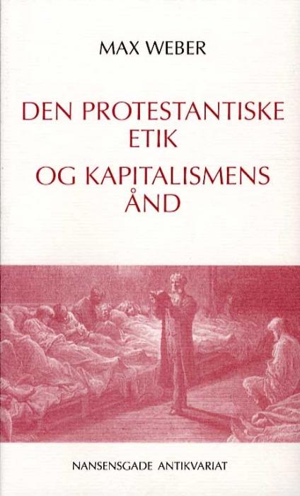 Image of   Den protestantiske etik og kapitalismens ånd (Bog)