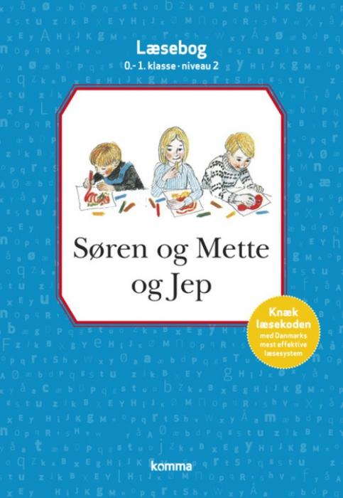 Image of   Søren og Mette og Jep læsebog 0-1. kl. Niv. 2 (Bog)