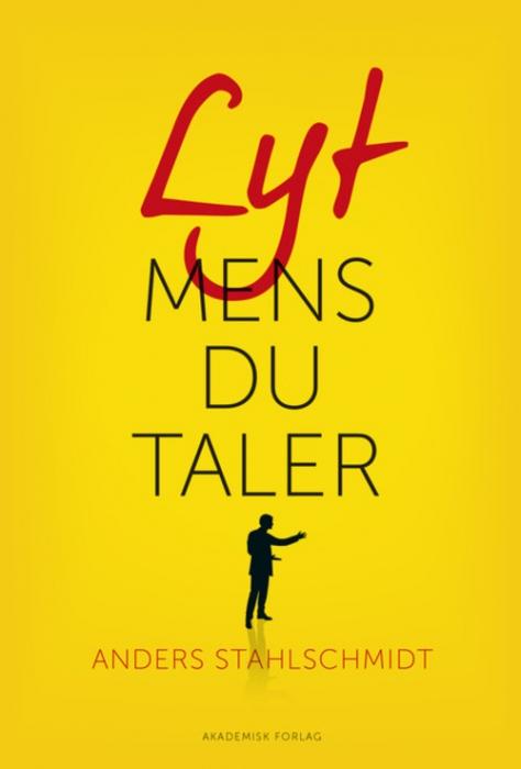 Image of Lyt mens du taler (Bog)