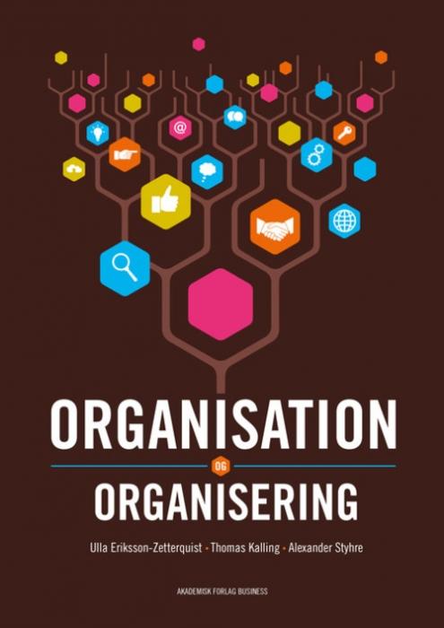 Image of Organisation og organisering (Bog)