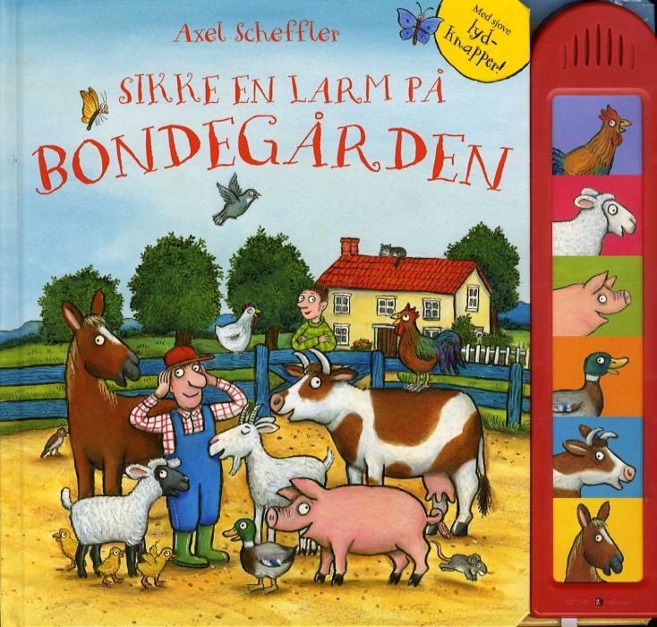 Image of Sikke en larm på bondegården m/lyd (Bog)
