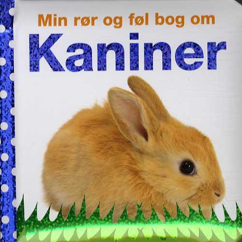 Min rør og føl bog om kaniner (Bog)