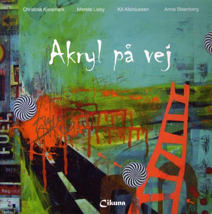 Image of   Akryl på vej (Bog)