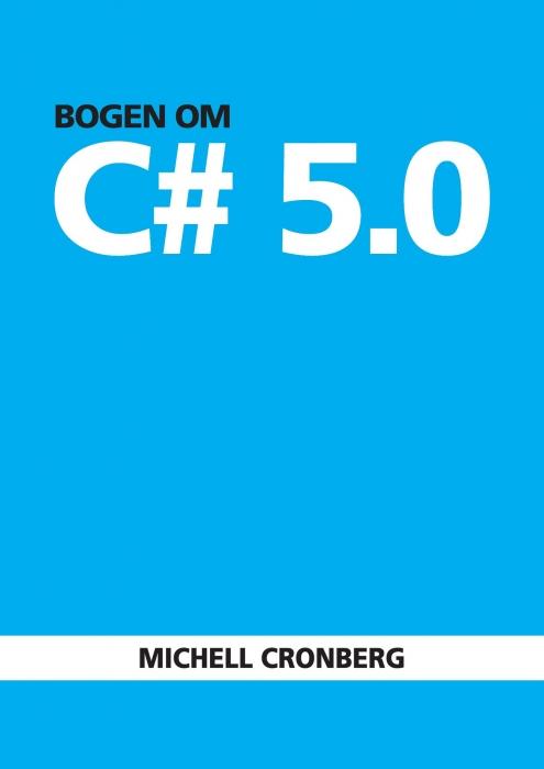 Image of   Bogen om C# 5.0 (Bog)