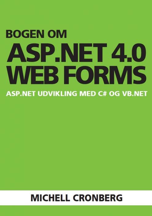 Image of   Bogen om ASP.NET 4.0 Web Forms (Bog)
