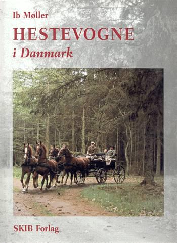 Billede af Ib Møller, Hestevogne i Danmark (Bog)
