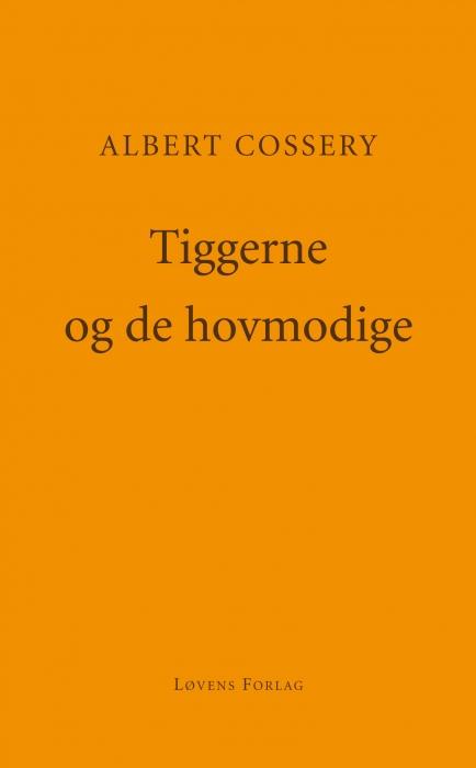 Image of Tiggerne og de hovmodige (Bog)