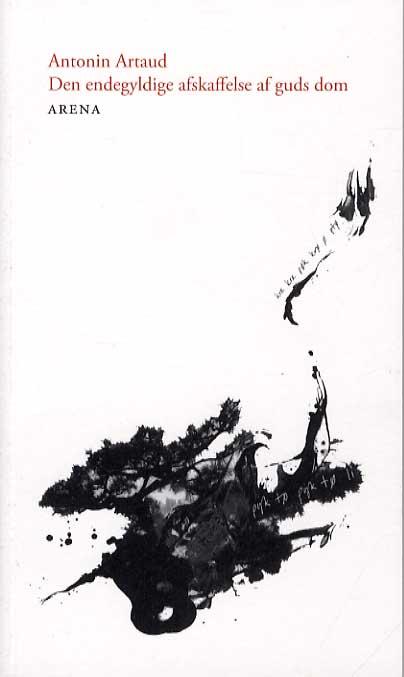 Image of Den endegyldige afskaffelse af guds dom (Bog)