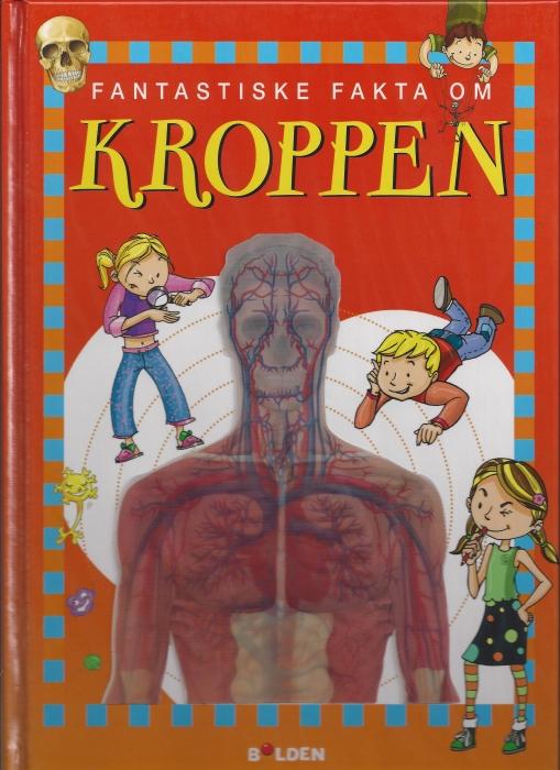 Image of Fantastiske fakta om kroppen (Bog)