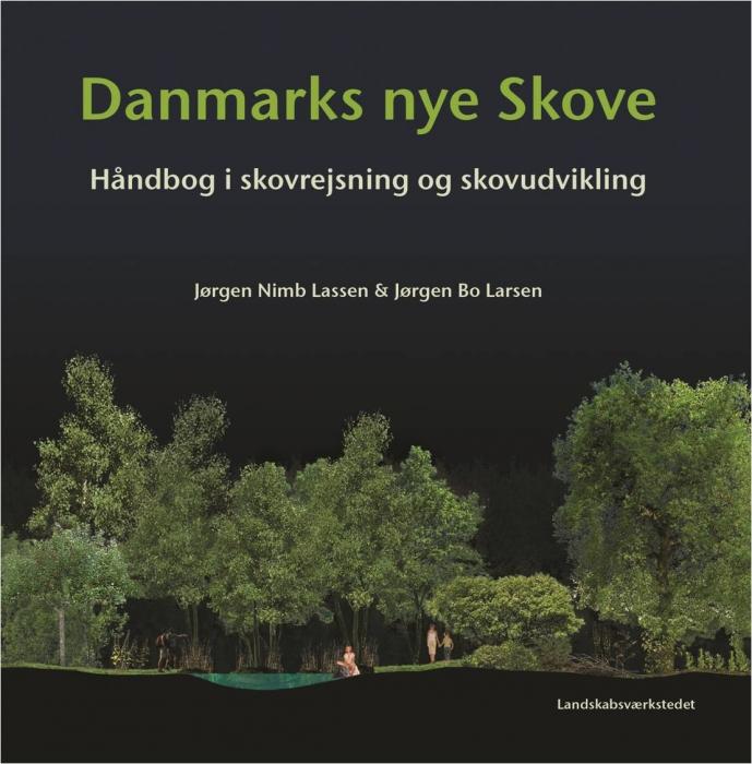 Image of   Danmarks nye skove (Bog)