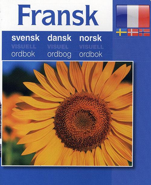 Fransk - Svensk, Dansk, Norsk (Bog)
