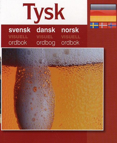 Tysk - Svensk, Dansk, Norsk (Bog)