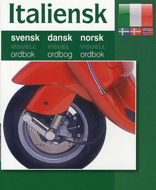 Italiensk - Svensk, Dansk, Norsk (Bog)