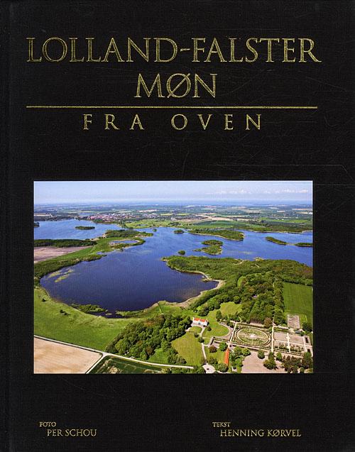 Lolland-Falster - Møn fra oven (Bog)