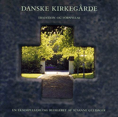 Danske kirkegårde (Bog)