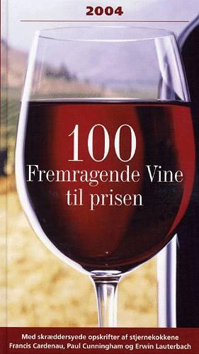 Image of   100 fremragende vine til prisen (Bog)