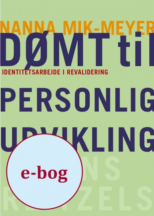 Dømt til personlig udvikling (E-bog)