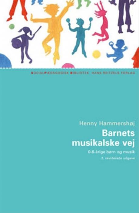 Image of   Barnets musikalske vej (Bog)