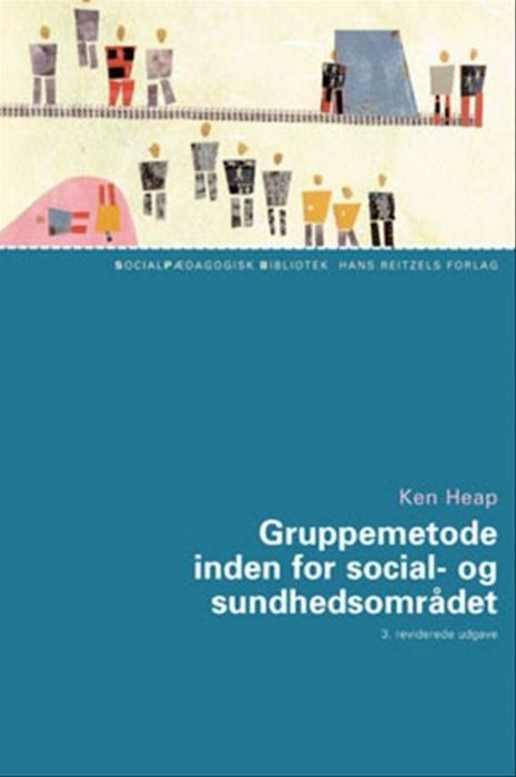Gruppemetode inden for social- og sundhedsområdet (Bog)