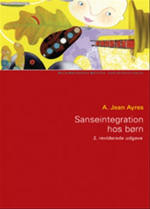 Image of Sanseintegration hos børn (Bog)