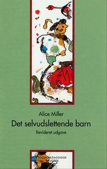 Image of Det selvudslettende barn (Bog)