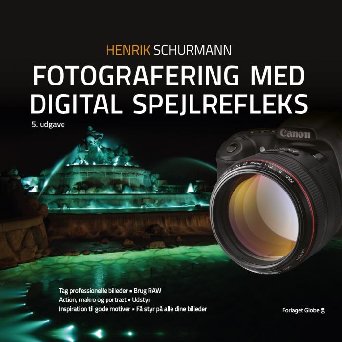 Image of   Fotografering med digital spejlrefleks (Bog)