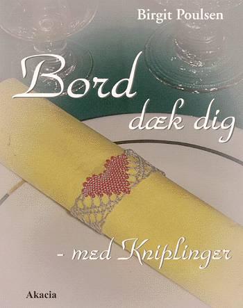 Image of   Bord dæk dig - med kniplinger (Bog)
