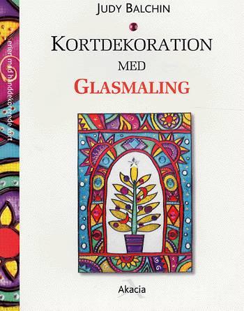 Image of   Kortdekoration med glasmaling (Bog)