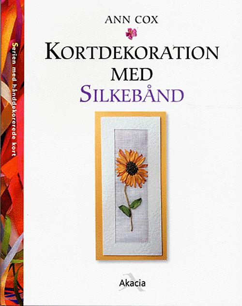 Image of   Kortdekoration med silkebånd (Bog)