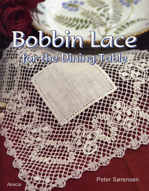 Image of   Bobbin Lace for the Dining Table (Bog)
