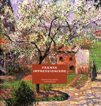 Image of Fransk impressionisme (Bog)