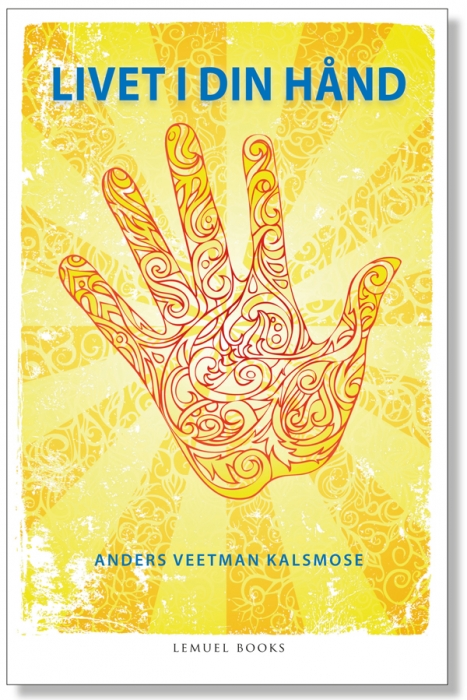 Image of Livet i din hånd (Bog)