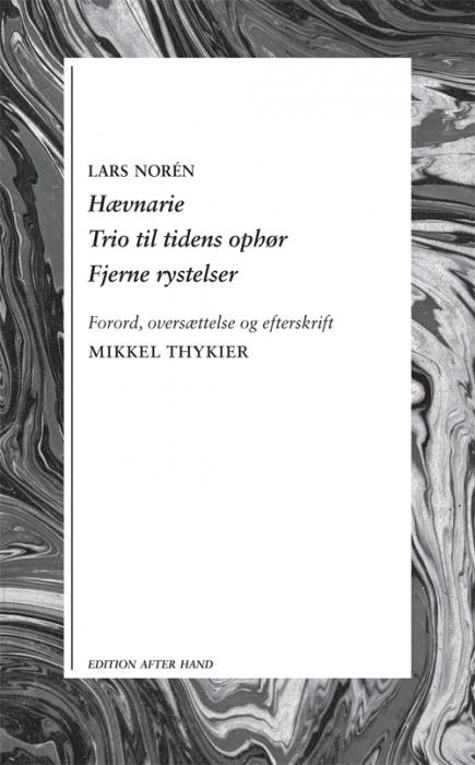 Hævnarie / Trio til tidens ophør / Fjerne rystelser (Bog)