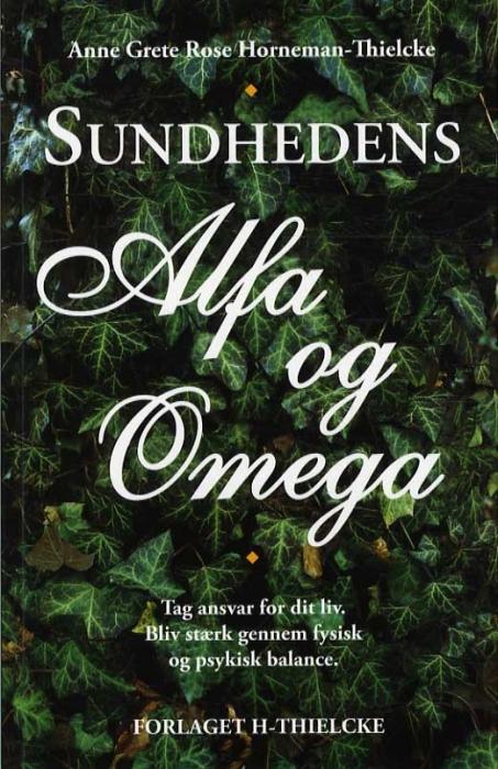 Image of Sundhedens Alfa og Omega (Bog)