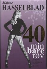 Image of   40 min bare røv (Bog)