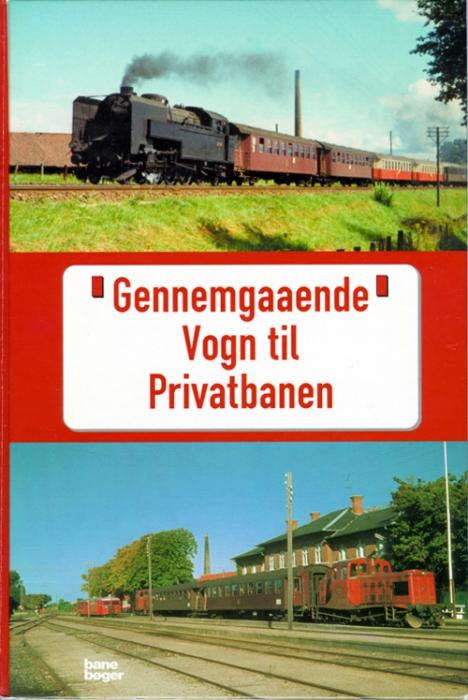 Image of   Gennemgaaende Vogn til Privatbanen (Bog)