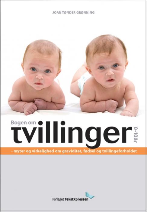 Bogen om Tvillinger 0-10 år (Bog)