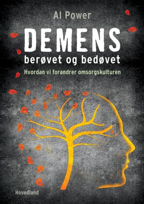 Image of Demens - berøvet og bedøvet (Bog)