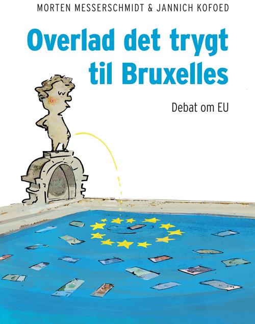 Overlad det trygt til Bruxelles (Bog)