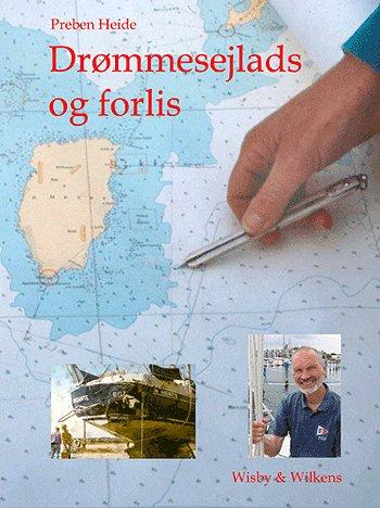 Image of   Drømmesejlads og forlis (Bog)