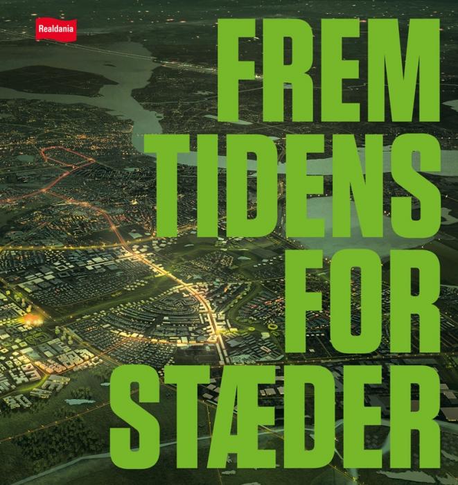 Image of Fremtidens forstæder (Bog)
