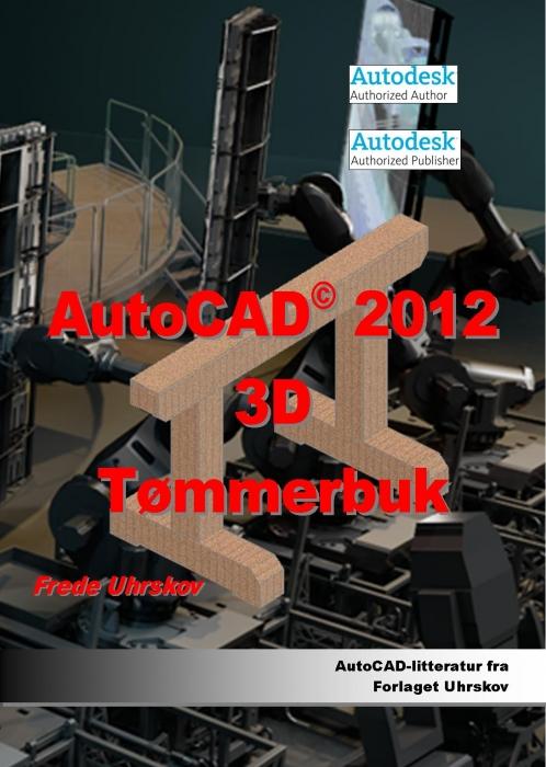 Image of   AutoCAD 2012 Tømmerbuk (Bog)